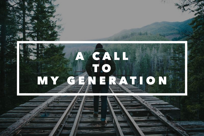 A Call To My Generation